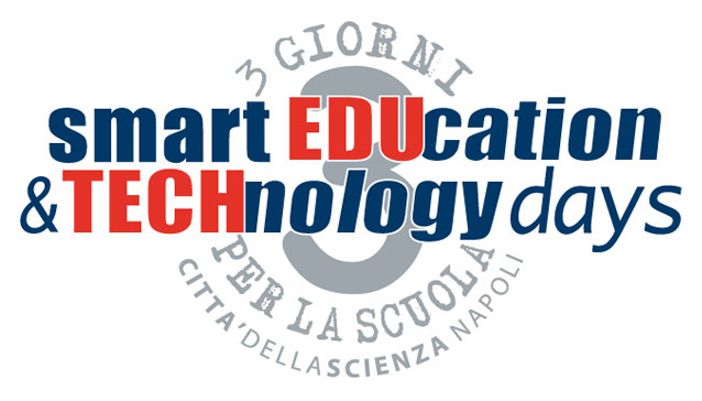 Smart Education & Technology Days – 3 Giorni per la Scuola