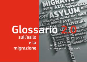 Un Glossario sull'asilo e la migrazione
