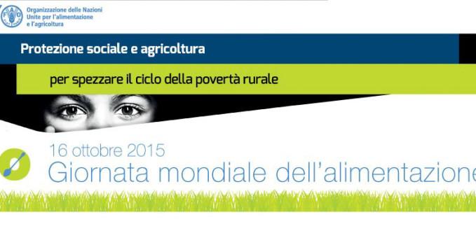Le celebrazioni ufficiali per la Giornata Mondiale dell'Alimentazione della FAO si terranno ad Expo Milano 2015