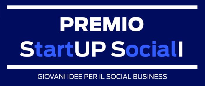 Premio startup sociali felicit pubblica for Idee start up 2016