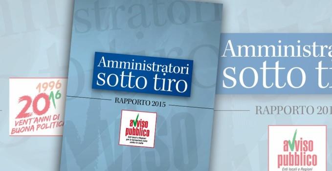 """Rapporto """"Amministratori sotto tiro"""" 2015"""