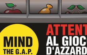 """Al via la campagna """"Mind the G.A.P"""" contro il gioco d'azzardo patologico"""